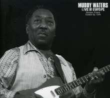 Muddy Waters: Live In Europe, CD