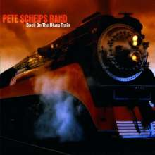 Pete Scheips: Back On The Blues Train (Digipack), CD