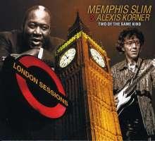 Memphis Slim & Alexis Korner: Two Of The Same Kind, 2 CDs