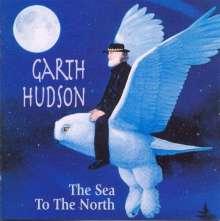 Garth Hudson: Sea To The North, CD