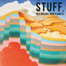 STUFF. (Belgien): Old Dreams New Planets, LP