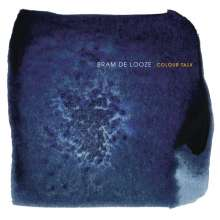 Bram De Looze: Colour Talk, CD
