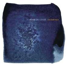 Bram de Looze: Colour Talk, LP