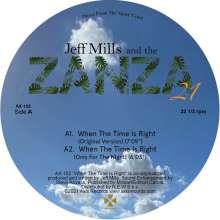 """Jeff Mills/The Zanza 21: When The Time Is Right, Single 12"""""""