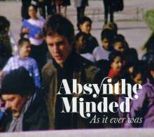 Absynthe Minded: As It Ever Was, CD