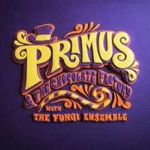 Primus: Primus & The Chocolate Factory With The Fungi Ensemble, CD
