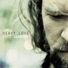 Duke Garwood: Heavy Love, LP
