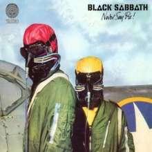 Black Sabbath: Never Say Die! (180g) (Limited Edition), LP