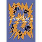 Nick Cave & The Bad Seeds: Lovely Creatures: The Best Of Nick Cave & The Bad Seeds (Deluxe-Edition), 3 CDs