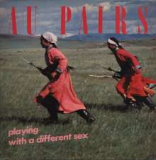 Au Pairs: Playing With A Different Sex, LP