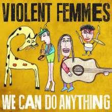 Violent Femmes: We Can Do Anything, CD