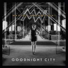 Martha Wainwright: Goodnight City, LP
