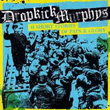Dropkick Murphys: 11 Short Stories Of Pain & Glory, LP