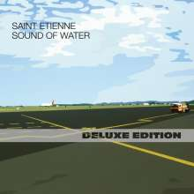Saint Etienne: Sound Of Water (Deluxe-Edition), 2 CDs