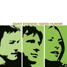 Saint Etienne: Good Humor, LP