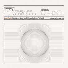 """Poliça And Stargaze: Bruise Blood: Reimagining Steve Reich's Music For Pieces Of Wood, Single 12"""""""
