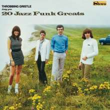 Throbbing Gristle: 20 Jazz Funk Greats (Limited-Edition) (Green Vinyl), LP