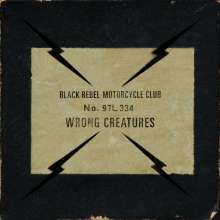 Black Rebel Motorcycle Club: Wrong Creatures, 2 LPs