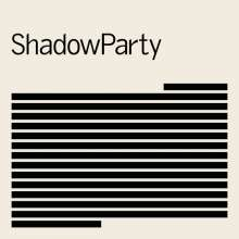 ShadowParty: Shadowparty (Limited-Edition), LP