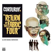 Corduroy: Return Of The Fabric Four, LP