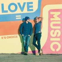 K's Choice: Love = Music, CD