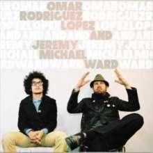 Omar Rodriguez-Lopez: Omar Rodriguez-Lopez & Jeremey Michael Ward, LP