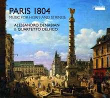 Alessandro Denabian & Quartetto Delfico - Paris 1804, CD