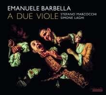 Emanuele Barbella (1718-1777): Duette Nr. 1-6 für 2 Violen, CD