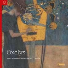 Oxalys - A Conversations between Friends, 6 CDs