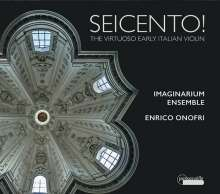 Seicento! - The Virtuoso Early Italian Violin, CD