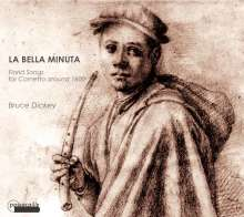 La Bella Minuta - Florid Songs for Cornetto around 1600, CD