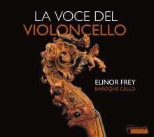 Elinor Frey  - La Voce Del Violoncello, CD