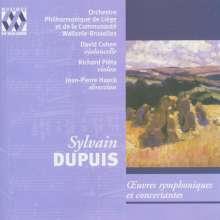 Sylvain Dupuis (1856-1931): Orchesterwerke, CD
