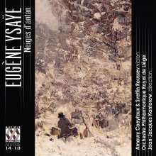 "Eugene Ysaye (1858-1931): Werke für Violine & Orchester ""Neiges d'antan et autres poemes"", CD"