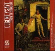 Eugene Ysaye (1858-1931): Piere li houyeu, 2 CDs