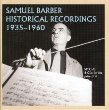Samuel Barber (1910-1981): Historical Recordings 1935-1960, 8 CDs