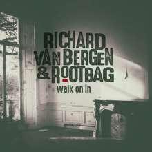Richard Van Bergen & Rootbag: Walk On In, CD