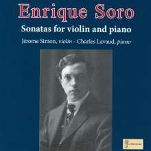 Enrique Soro (1884-1954): Violinsonaten d-moll & a-moll, CD