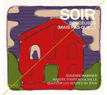 Soir - Berceuses (Mais Pas Que...), CD