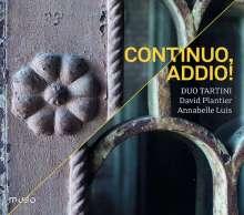 Duo Tartini - Continuo, Addio!, CD