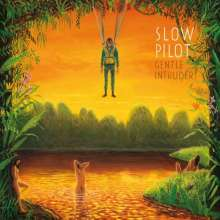 Slow Pilot: Gentle Intruder, CD