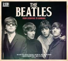 The Beatles: From Liverpool To Hamburg, 2 CDs