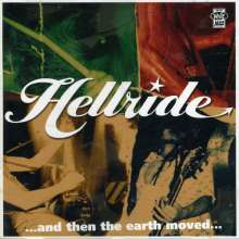 Hellride: & Then The Earth Moved, CD