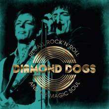 Diamond Dogs: Recall Rock'N'Roll And The Magic Soul, CD