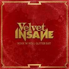 Velvet Insane: Rock'n'Roll Glitter Suit, CD