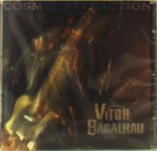 Vitor Bacalhau: Cosmic Attraction, CD