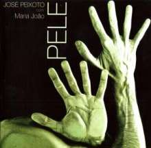 Jose Peixoto & Maria Joao: Pele, CD