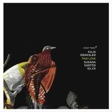 Kaja Draksler & Susana Santos Silva: This Love, CD