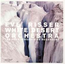 Eve Risser (geb. 1982): Les Deux Versants Se Regardent, CD