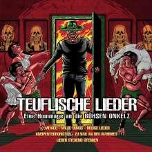Teuflische Lieder: Eine Hommage an die Böhsen Onkelz (Limited-Edition) (Red Vinyl), LP